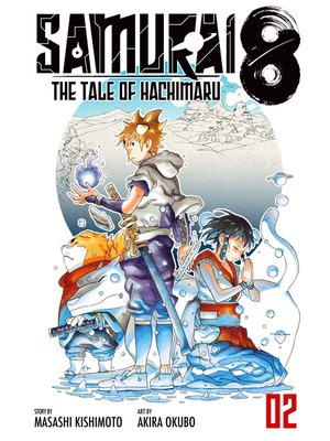 cover image of Samurai 8: The Tale of Hachimaru, Volume 2