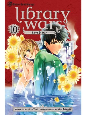 cover image of Library Wars: Love & War, Volume 10