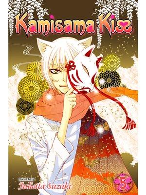 cover image of Kamisama Kiss, Volume 5