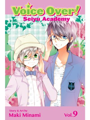 cover image of Voice Over!: Seiyu Academy, Volume 9