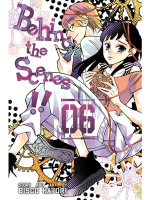 cover image of Behind the Scenes!!, Volume 6