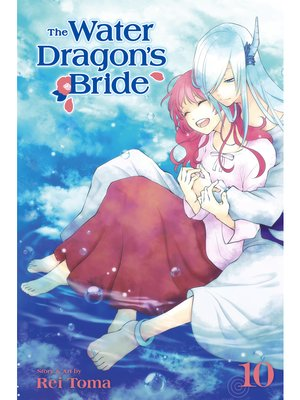 cover image of The Water Dragon's Bride, Volume 10