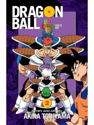 cover image of Dragon Ball: Full Color Freeza Arc, Volume 2