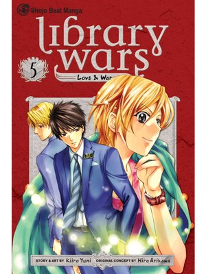 cover image of Library Wars: Love & War, Volume 5