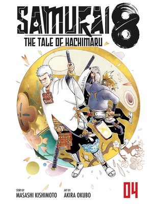 cover image of Samurai 8: The Tale of Hachimaru, Volume 4