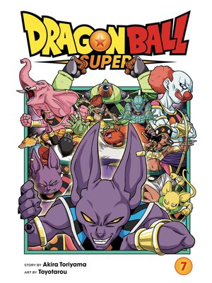 cover image of Dragon Ball Super, Volume 7