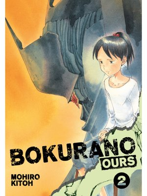 cover image of Bokurano: Ours, Volume 2