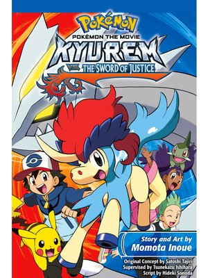 cover image of Kyurem vs. the Sword of Justice