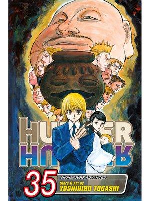 cover image of Hunter x Hunter, Volume 35
