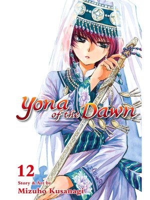 cover image of Yona of the Dawn, Volume 12
