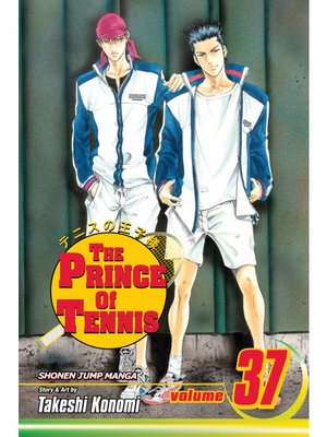 cover image of The Prince of Tennis, Volume 37