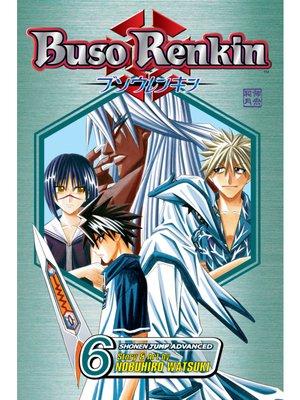 cover image of Buso Renkin, Volume 6