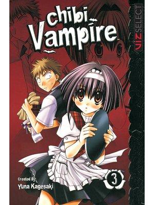 cover image of Chibi Vampire, Volume 3