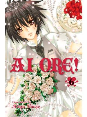cover image of Ai Ore!, Volume 6