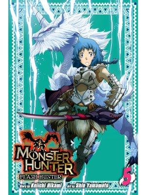 cover image of Monster Hunter: Flash Hunter, Volume 5