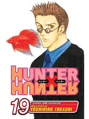 cover image of Hunter x Hunter, Volume 19