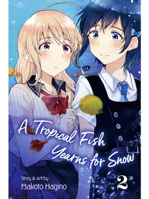 cover image of A Tropical Fish Yearns for Snow, Volume 2