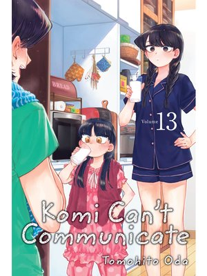 cover image of Komi Can't Communicate, Volume 13