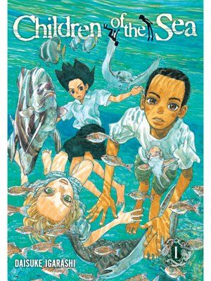 cover image of Children of the Sea, Volume 1