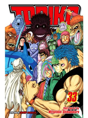 cover image of Toriko, Volume 33