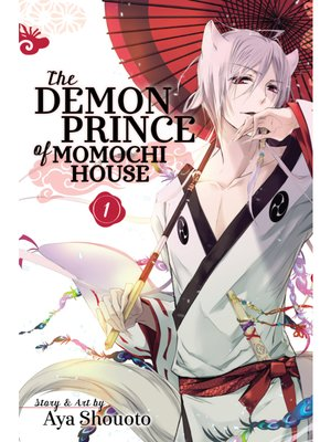 cover image of The Demon Prince of Momochi House, Volume 1
