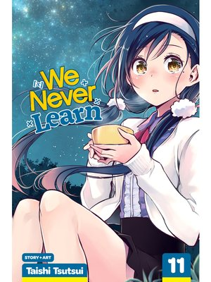 cover image of We Never Learn, Volume 11