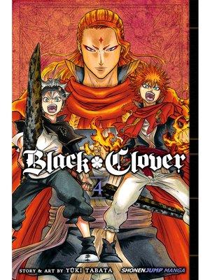 cover image of Black Clover, Volume 4
