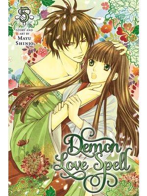 cover image of Demon Love Spell, Volume 5
