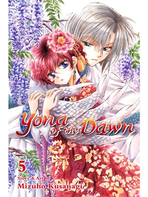 cover image of Yona of the Dawn, Volume 5