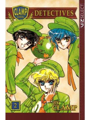 cover image of Clamp School Detectives, Volume 2