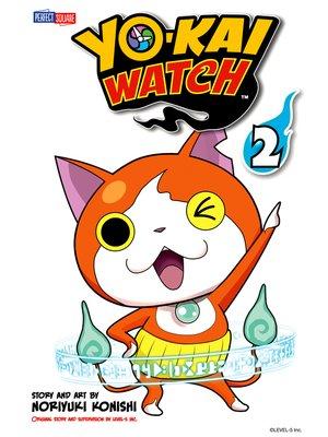 cover image of YO-KAI WATCH, Volume 2
