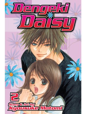 cover image of Dengeki Daisy, Volume 2