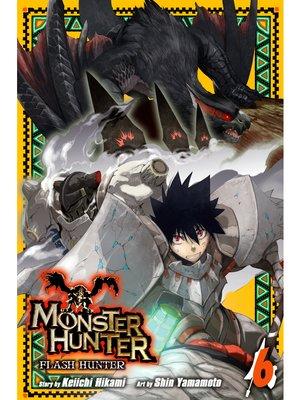 cover image of Monster Hunter: Flash Hunter, Volume 6