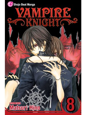 cover image of Vampire Knight, Volume 8