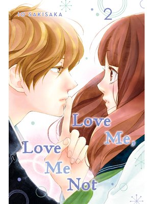 cover image of Love Me, Love Me Not, Volume 2