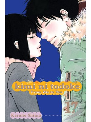cover image of Kimi ni Todoke: From Me to You, Volume 17