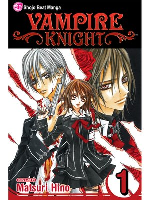 cover image of Vampire Knight, Volume 1