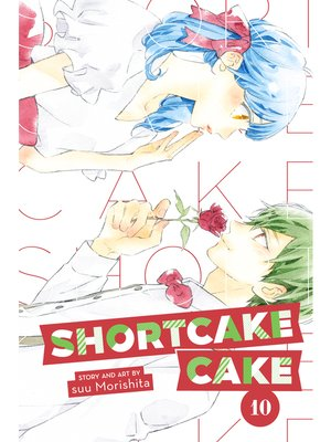 cover image of Shortcake Cake, Volume 10