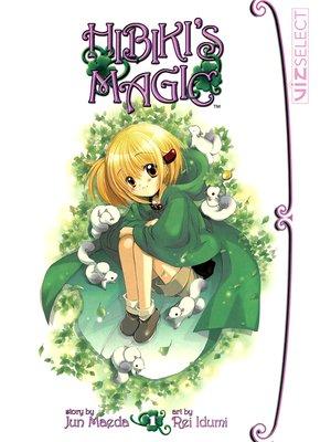 cover image of Hibiki's Magic, Volume 1