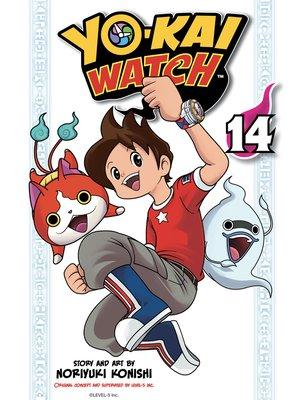cover image of YO-KAI WATCH, Volume 14