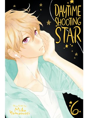 cover image of Daytime Shooting Star, Volume 6