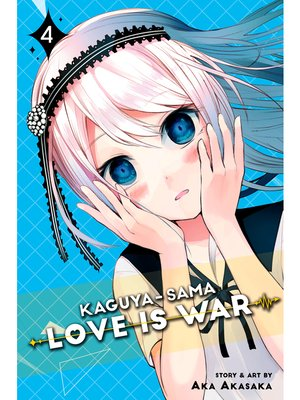 cover image of Kaguya-sama: Love Is War, Volume 4