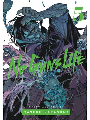 cover image of No Guns Life, Volume 5