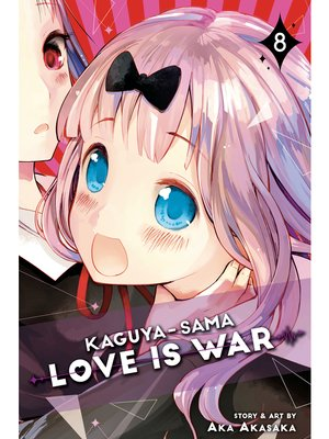 cover image of Kaguya-sama: Love Is War, Volume 8