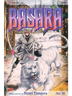 cover image of Basara, Volume 16