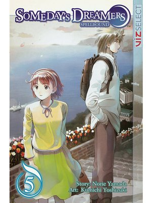 cover image of Someday's Dreamers: Spellbound, Volume 5