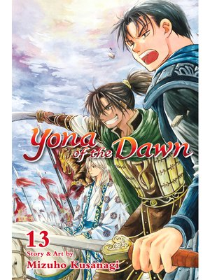 cover image of Yona of the Dawn, Volume 13