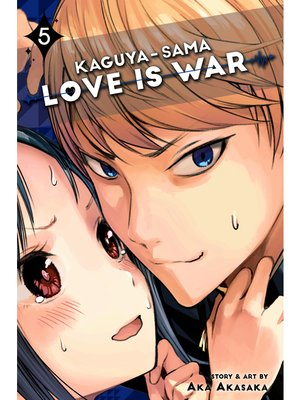 cover image of Kaguya-sama: Love Is War, Volume 5