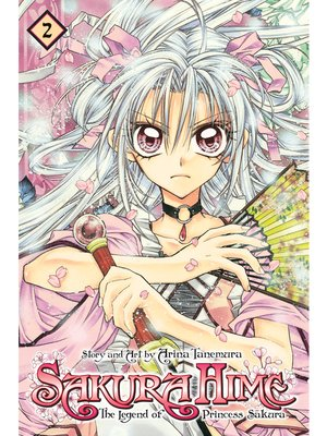 cover image of Sakura Hime: The Legend of Princess Sakura, Volume 2