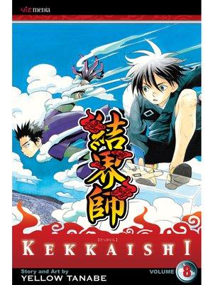 cover image of Kekkaishi, Volume 8